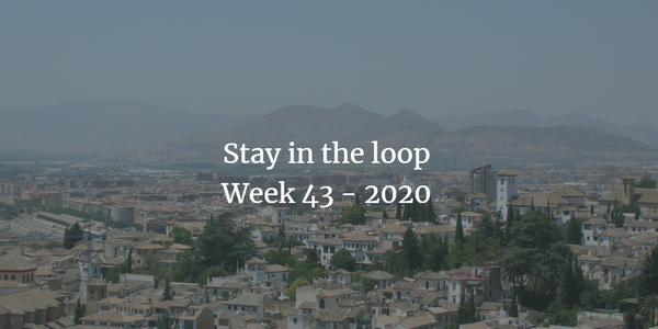 Stay in the loop: Week 43 - 2020
