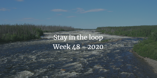 Stay in the loop: Week 48 - 2020